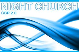 Launching Night Church CBR 2 0—Youth-led Worship Service